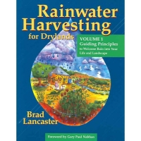 Rainwater Harvesting for Drylands and Beyond Volume 1